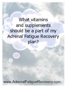 adrenal fatigue vitamins
