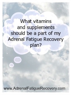adrenal fatigue vitamins